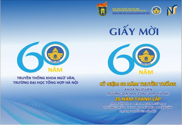 Giấy mời tham dự các hoạt động và kỉ niệm 60 năm truyền thống Khoa Ngữ văn (ĐHTH Hà Nội) và 20 năm thành lập Khoa Ngôn ngữ học (ĐHKHXH&NV, ĐHQGHN)
